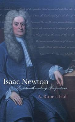 Isaac Newton: Eighteenth-century Perspectives by A.Rupert Hall image