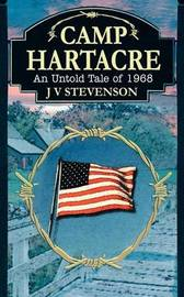 Camp Hartacre by J.V. Stevenson