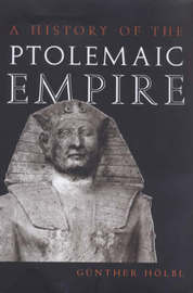 A History of the Ptolemaic Empire by Gunther Hoebl image