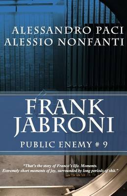 Frank Jabroni by Alessandro Paci