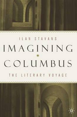 Imagining Columbus by I. Stavans image
