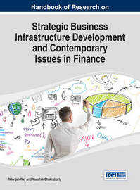 Strategic Business Infrastructure Development and Contemporary Issues in Finance
