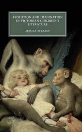 Cambridge Studies in Nineteenth-Century Literature and Culture: Series Number 103 by Jessica Straley