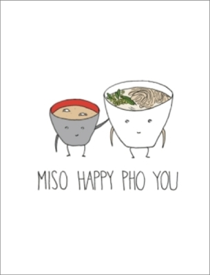 Miso Happy Pho You - Greeting Card
