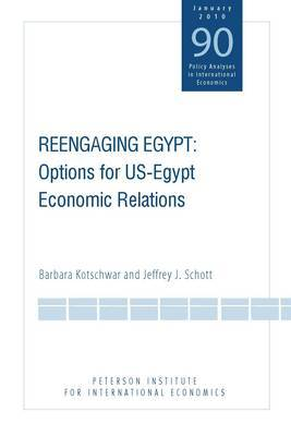 Reengaging Egypt - Options for US-Egypt Economic Relations by Barbara Kotschwar image