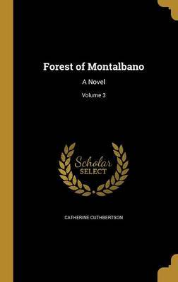 Forest of Montalbano by Catherine Cuthbertson image