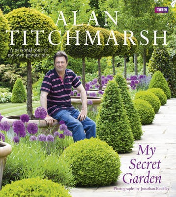 My Secret Garden by Alan Titchmarsh image