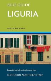 Blue Guide Liguria by Paul Blanchard