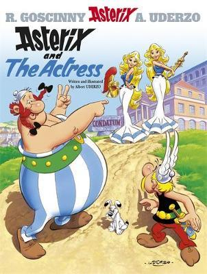 Asterix and the Actress: Bk 31 by Albert Uderzo image