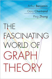 The Fascinating World of Graph Theory by Arthur Benjamin