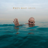 Life Is Fine by Paul Kelly