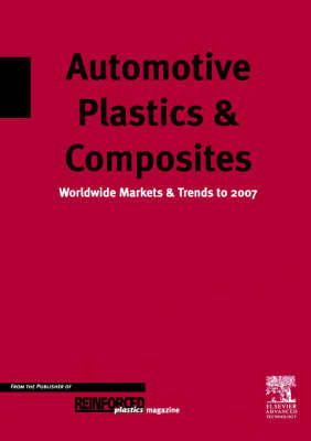 Automotive Plastics and Composites: Worldwide Markets and Trends to 2007 by D. Mann image