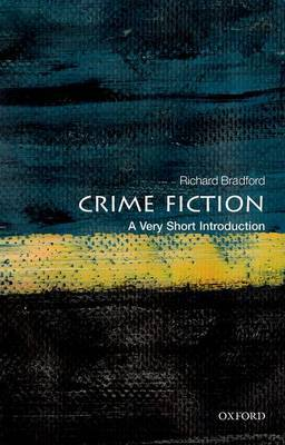 Crime Fiction: A Very Short Introduction by Richard Bradford image