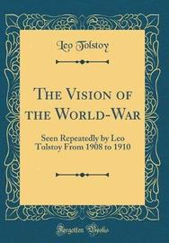 The Vision of the World-War by Leo Tolstoy image