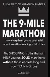 The 9-Mile Marathon by M Marlies N Kort image