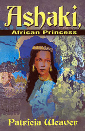 Ashaki, African Princess by Patricia Weaver image