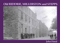 Old Riddrie, Millerston and Stepps by John Hood image