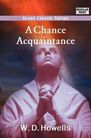 A Chance Acquaintance by W.D. Howells image