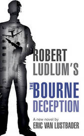 Robert Ludlum's the Bourne Deception by Eric Van Lustbader image