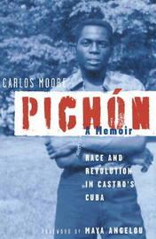 Pichon: Race and Revolution in Castro's Cuba: A Memoir by Carlos Moore image