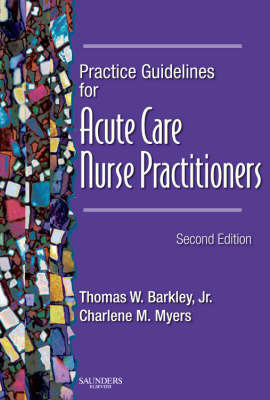 Practice Guidelines for Acute Care Nurse Practitioners by Thomas Wesson Barkley image