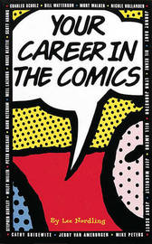 Your Career in the Comics by Lee Nordling image