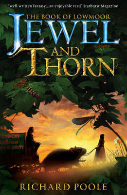 Jewel and Thorn by Richard Poole