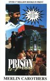 Prison to Praise by Merlin R Carothers