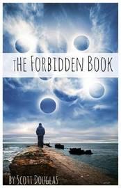 The Forbidden Book by Scott Douglas