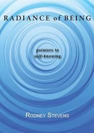 Radiance of Being by Rodney Stevens
