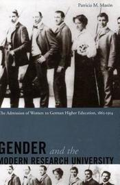 Gender and the Modern Research University by Patricia Mazon