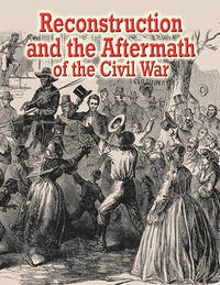 Reconstruction and the Aftermath of the Civil War by Lisa Colozza Cocca image