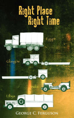 Right Place Right Time by George C Ferguson