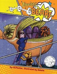 Zippit Zippitty Bears by J R Poulter