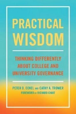 Practical Wisdom by Peter D Eckel