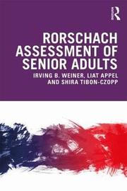 Rorschach Assessment of Senior Adults by Irving Weiner