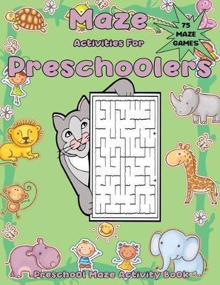 Maze Activities for Preschoolers by Math