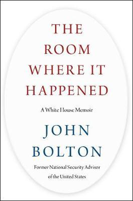 The Room Where It Happened by John Bolton image