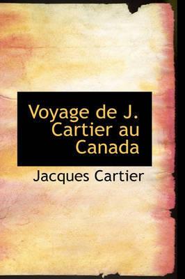 Voyage de J. Cartier Au Canada by Jacques Cartier image