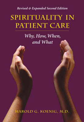 Spirituality in Patient Care by Harold G. Koenig image