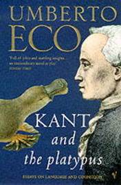 Kant and the Platypus by Umberto Eco image