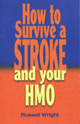 How to Survive a Stroke and Your HMO by Russell Wright image