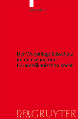 Copyright Protection in German and Us Law by Claire Dietz