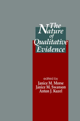 The Nature of Qualitative Evidence by Janice M. Morse