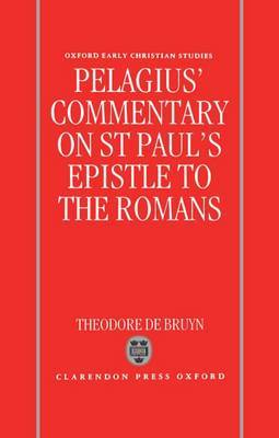 Pelagius' Commentary on St Paul's Epistle to the Romans by Pelagius image