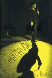 Sinatraland by Sam Kashner image
