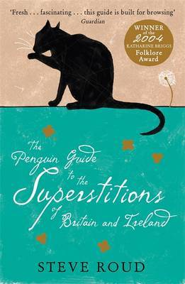 The Penguin Guide to the Superstitions of Britain and Ireland by Steve Roud image