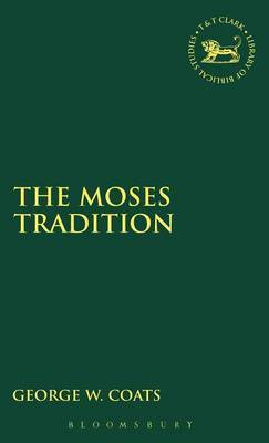 The Moses Tradition by George , W. Coats image