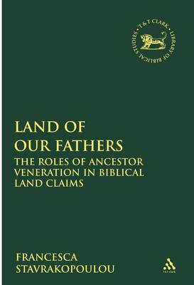 Land of Our Fathers by Francesca Stavrakopoulou image