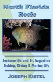 North Florida Reefs by Joseph Kistel